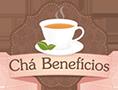 Chá Benefícios